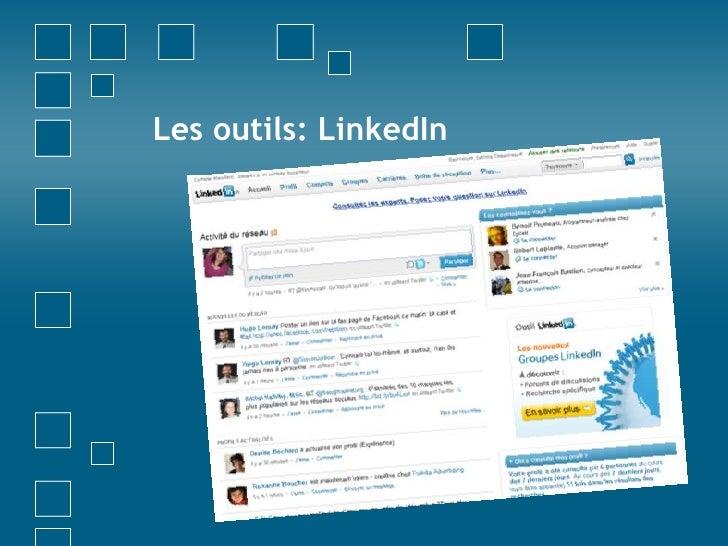 Les outils: LinkedIn<br />