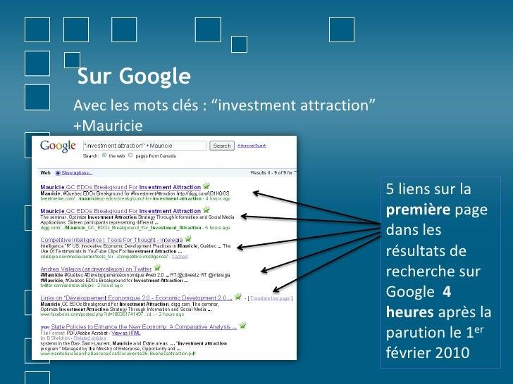 """Sur Google<br />Avec les motsclés : """"investment attraction"""" +Mauricie<br />5 liens sur la première page dans les résultats..."""
