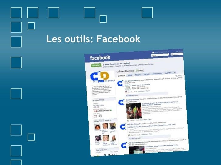 Les outils: Facebook<br />