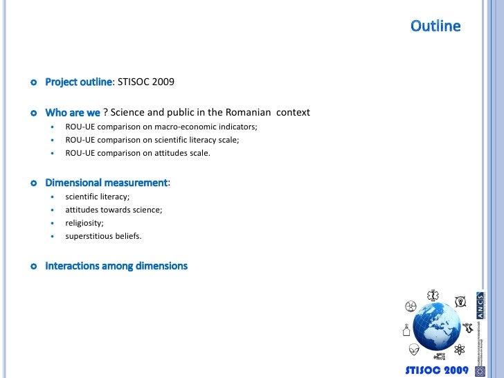 Outline<br /><ul><li>Project outline: STISOC 2009