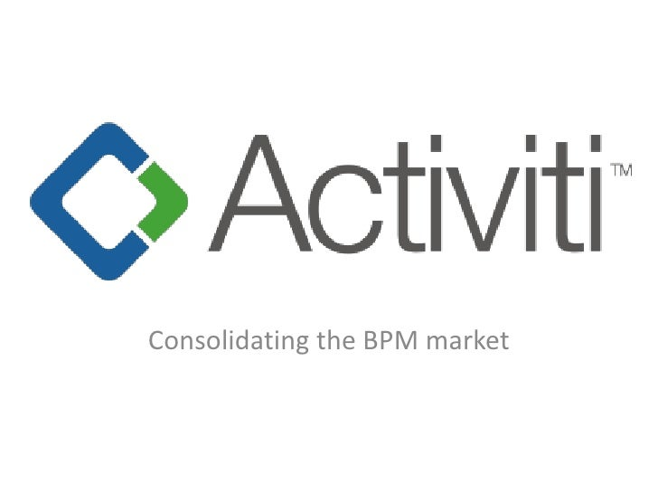 Consolidating the BPM market<br />