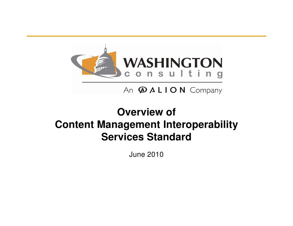 Overview of Content Management Interoperability          Services Standard               June 2010