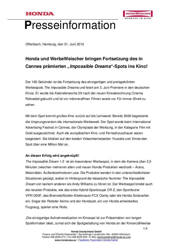 PresseinformationOffenbach, Hamburg, den 01. Juni 2010Honda und WerbeWeischer bringen Fortsetzung des inCannes prämierten ...