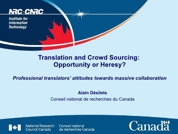 Translation and Crowd Sourcing:  Opportunity or Heresy? Professional translators' attitudes towards massive collaboration ...