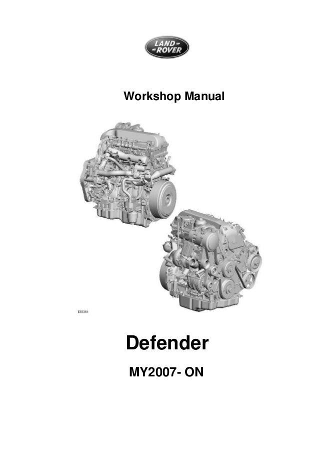 2010 06 defender my07 workshop manual complete rh slideshare net land rover defender puma workshop manual download defender 2.2 tdci workshop manual