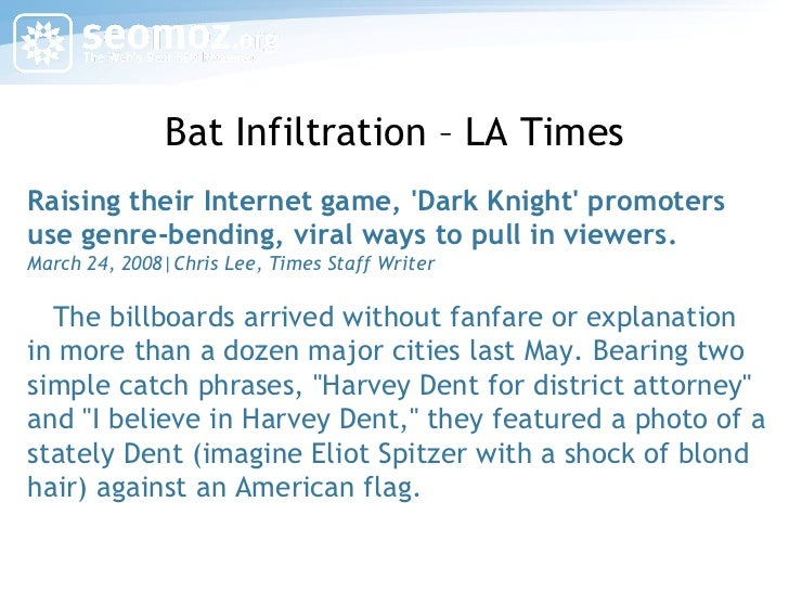 Bat Infiltration – LA Times Raising their Internet game, 'Dark Knight' promoters use genre-bending, viral ways to pull in ...