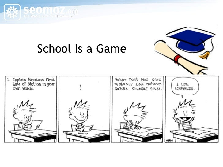 School Is a Game