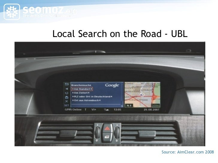 Local Search on the Road - UBL Source: AimClear.com 2008