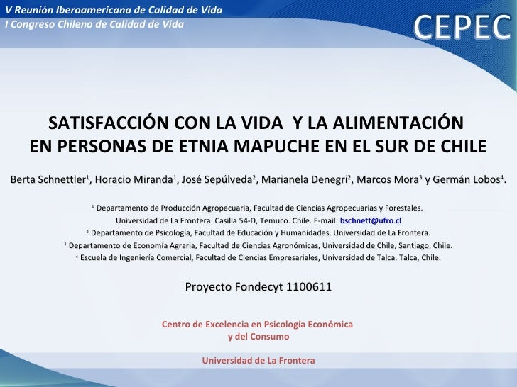 Centro de Excelencia en Psicología Económica  y del Consumo Universidad de La Frontera SATISFACCIÓN CON LA VIDA  Y LA ALIM...