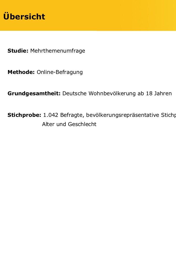 ÜbersichtStudie: MehrthemenumfrageMethode: Online-BefragungGrundgesamtheit: Deutsche Wohnbevölkerung ab 18 JahrenStichprob...