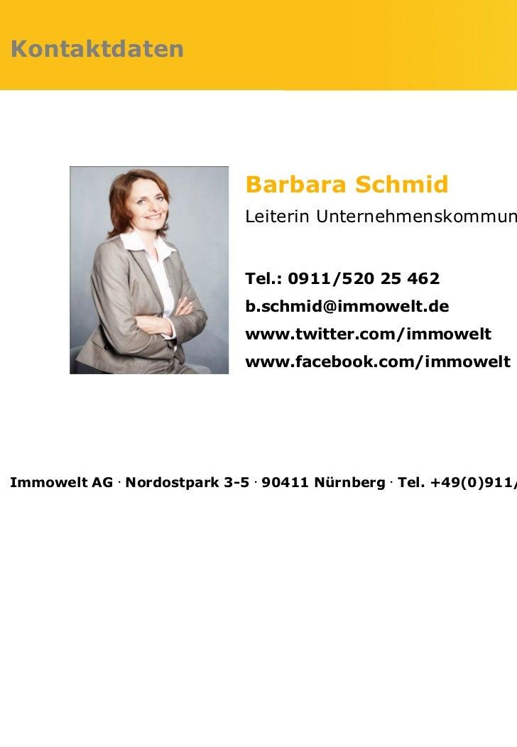 Kontaktdaten                             Barbara Schmid                             Leiterin Unternehmenskommunikation    ...