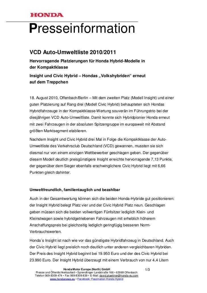 PresseinformationVCD Auto-Umweltliste 2010/2011Hervorragende Platzierungen für Honda Hybrid-Modelle inder KompaktklasseIns...