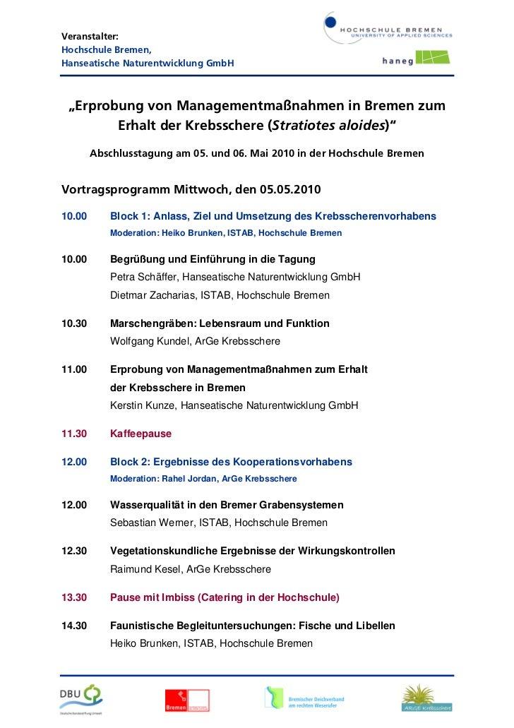 """Veranstalter:Hochschule Bremen,Hanseatische Naturentwicklung GmbH """"Erprobung von Managementmaßnahmen in Bremen zum        ..."""