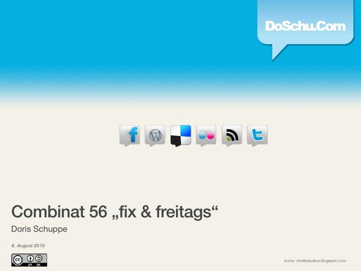 Fix&Freitags Social Media (08/2010)