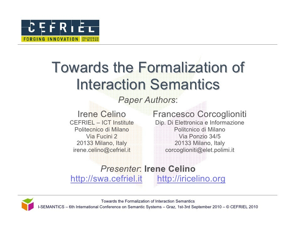 Towards the Formalization of          Interaction Semantics                                         Paper Authors:        ...