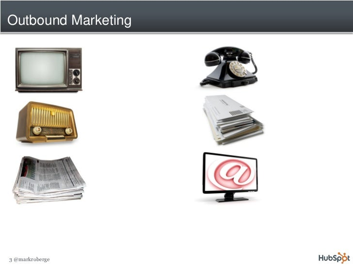 Rethinking Marketing: Inbound Marketing to Grow Your Business Slide 3