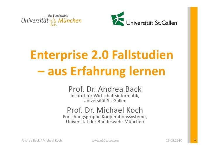 Enterprise  2.0  Fallstudien            –  aus  Erfahrung  lernen                                           ...