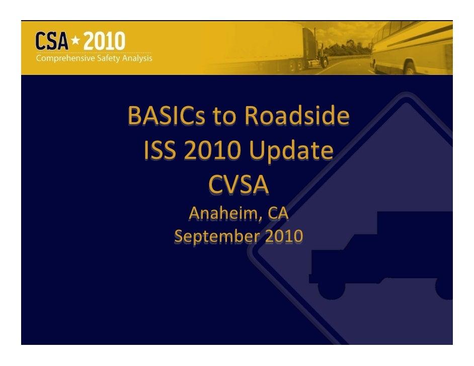 BASICstoRoadside ISS2010Update       CVSA     Anaheim,CA   September2010                      1