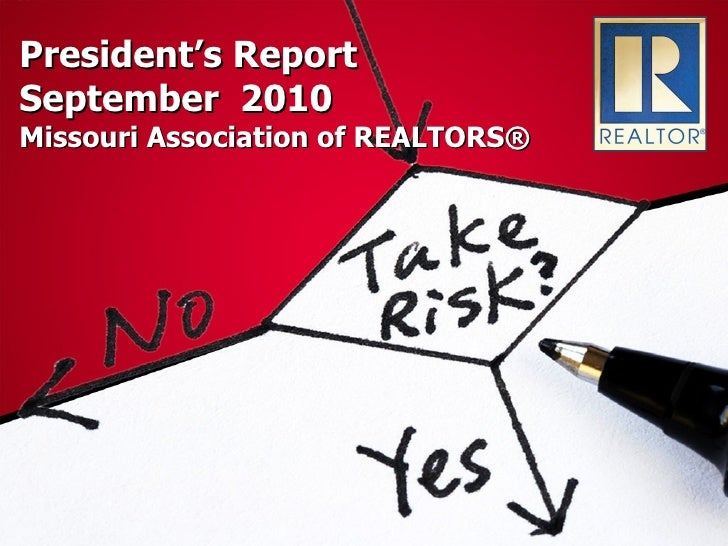 President's Report September  2010 Missouri Association of REALTORS®