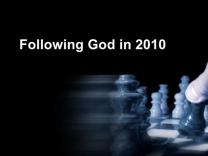 Following God in 2010