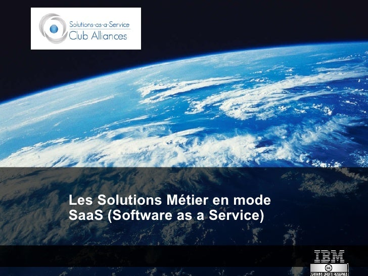 Les Solutions Métier en mode SaaS (Software as a Service)