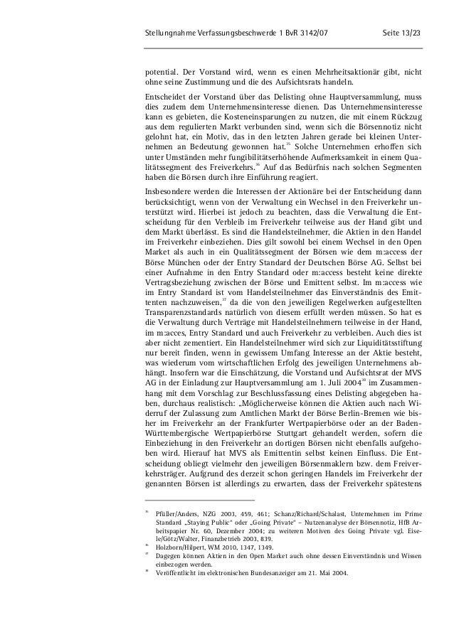 Stellungnahme Verfassungsbeschwerde 1 BvR 3142/07 Seite 13/23  potential. Der Vorstand wird, wenn es einen Mehrheitsaktion...