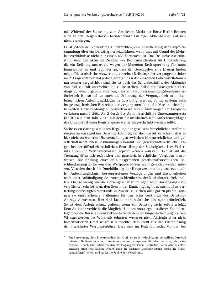 Stellungnahme Verfassungsbeschwerde 1 BvR 3142/07 Seite 14/23  mit Widerruf der Zulassung zum Amtlichen Markt der Börse Be...