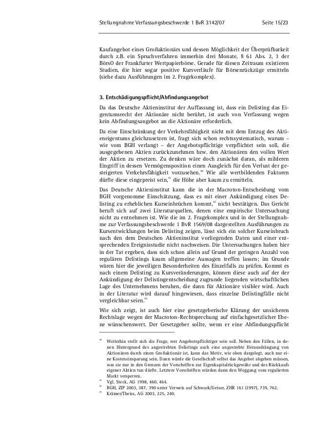 Stellungnahme Verfassungsbeschwerde 1 BvR 3142/07 Seite 15/23  Kaufangebot eines Großaktionärs und dessen Möglichkeit der ...