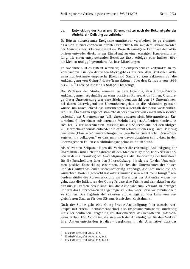 Stellungnahme Verfassungsbeschwerde 1 BvR 3142/07 Seite 19/23  aa. Entwicklung der Kurse und Börsenumsätze nach der Bekann...