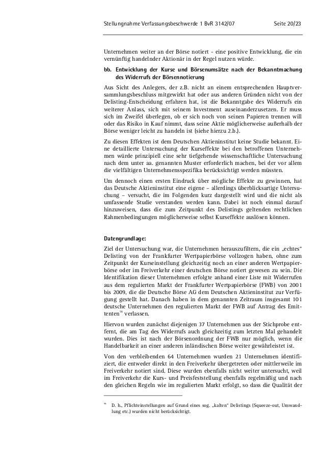 Stellungnahme Verfassungsbeschwerde 1 BvR 3142/07 Seite 20/23  Unternehmen weiter an der Börse notiert - eine positive Ent...
