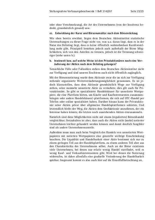 Stellungnahme Verfassungsbeschwerde 1 BvR 3142/07 Seite 23/23  oder ohne Verschmelzung), die Art des Unternehmens (von der...