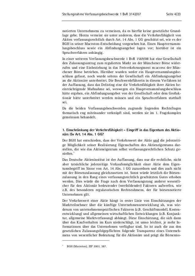 Stellungnahme Verfassungsbeschwerde 1 BvR 3142/07 Seite 4/23  notierten Unternehmens zu verneinen, da es hierfür keine ges...