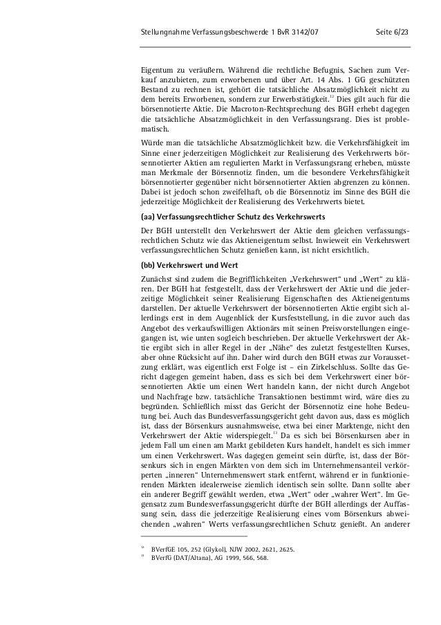 Stellungnahme Verfassungsbeschwerde 1 BvR 3142/07 Seite 6/23  Eigentum zu veräußern. Während die rechtliche Befugnis, Sach...