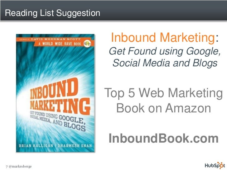 Reading List Suggestion                             Inbound Marketing:                           Get Found using Google,  ...