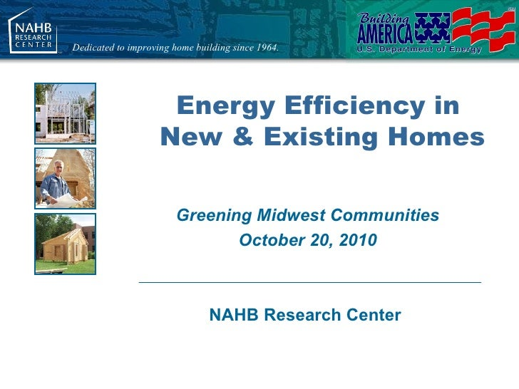 Dedicated to improving home building since 1964.                     Energy Efficiency in                    New & Existin...