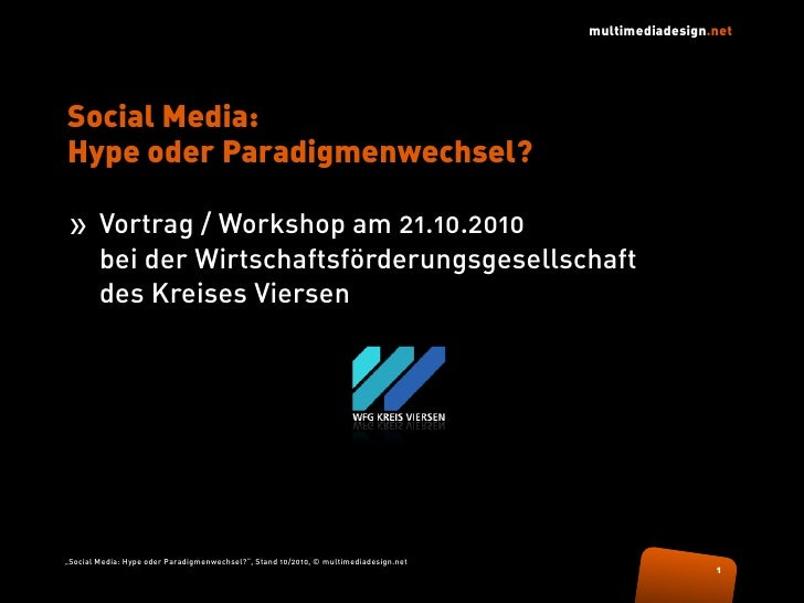 multimediadesign.net     Social Media: Hype oder Paradigmenwechsel?   » Vortrag / Workshop am 21.10.2010         bei der W...