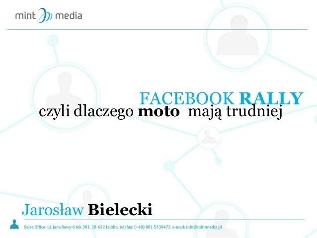 FACEBOOK RALLY czyli dlaczego moto mają trudniej Jarosław Bielecki