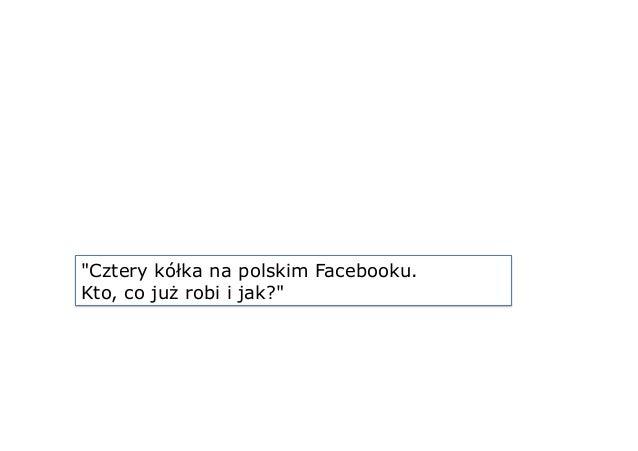 """Cztery kółka na polskim Facebooku. Kto, co już robi i jak?"""