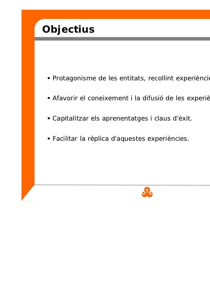 Bones pràctiques en actuacions cíviques, comunitàries i de voluntariat Slide 3