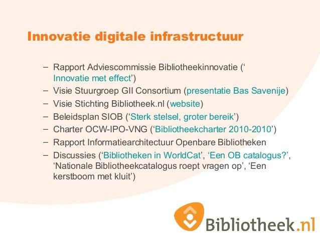Innovatie digitale infrastructuur – Rapport Adviescommissie Bibliotheekinnovatie (' Innovatie met effect') – Visie Stuurgr...