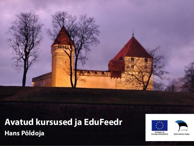 Avatud kursused ja EduFeedr Hans Põldoja