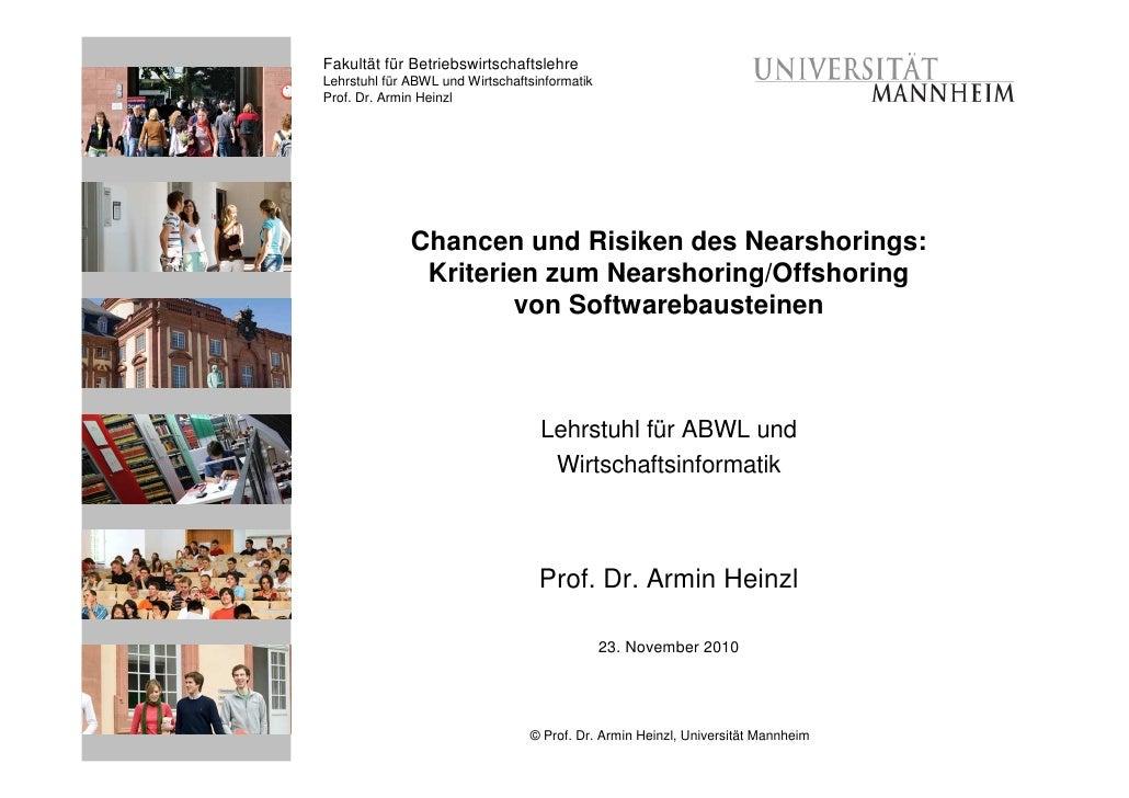 Fakultät für BetriebswirtschaftslehreLehrstuhl für ABWL und WirtschaftsinformatikProf. Dr. Armin Heinzl              Chanc...