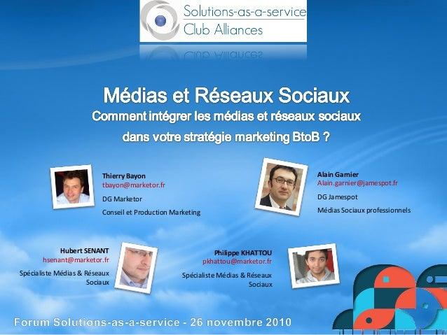 Philippe KHATTOU pkhattou@marketor.fr Spécialiste Médias & Réseaux Sociaux Hubert SENANT hsenant@marketor.fr Spécialiste M...