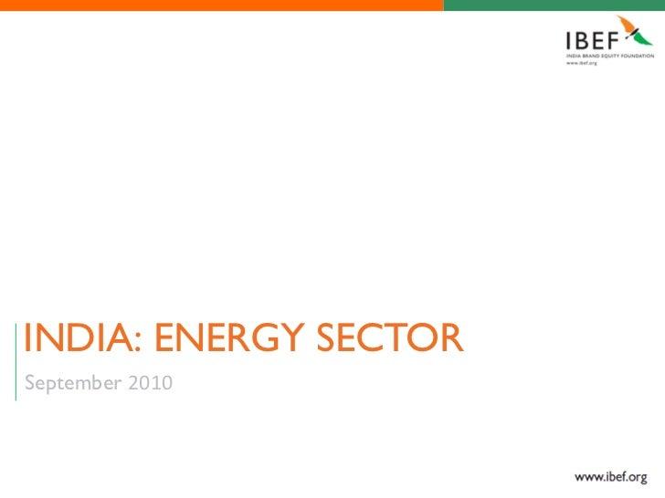 INDIA: ENERGY SECTORSeptember 2010
