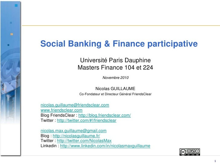 Social Banking & Finance participative<br />Université Paris Dauphine <br />Masters Finance 104 et 224 <br />Novembre 2010...
