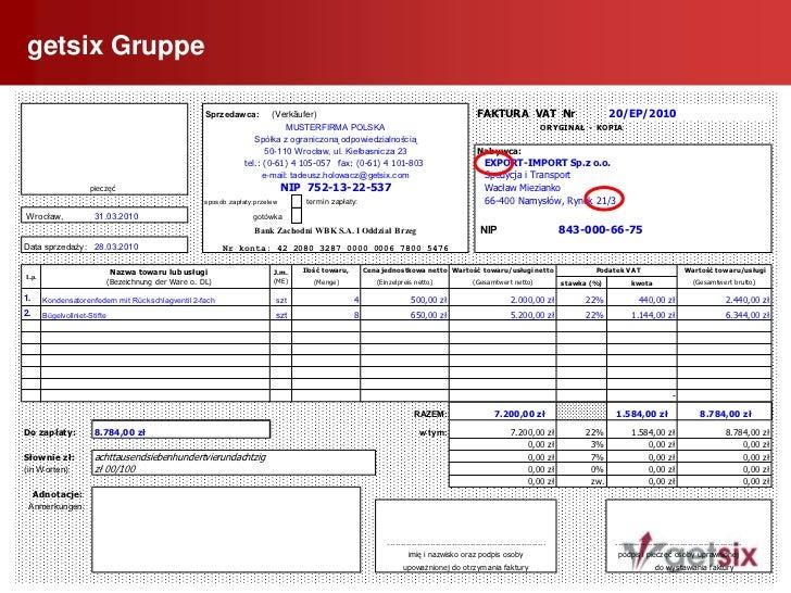 """getsix Gruppe<br />10<br /> Die Bezeichnung """"FAKTURA VAT""""<br /><ul><li>  Umsatzsteuerbehaftete Ausgangsrechnungen haben di..."""