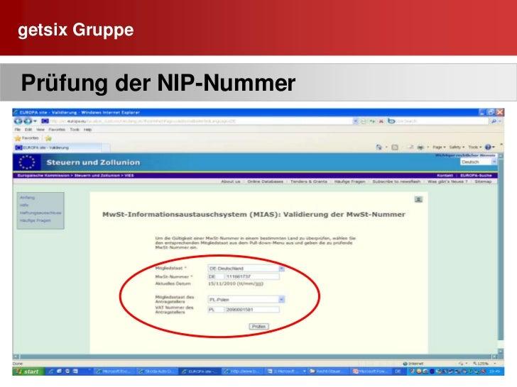 getsix Gruppe<br />17<br /> Die USt.-ID Nummer  (NIP)<br /><ul><li>  Ust.-ID Nummer  = NIP (NumerIdentyfikacjiPodatkowej)