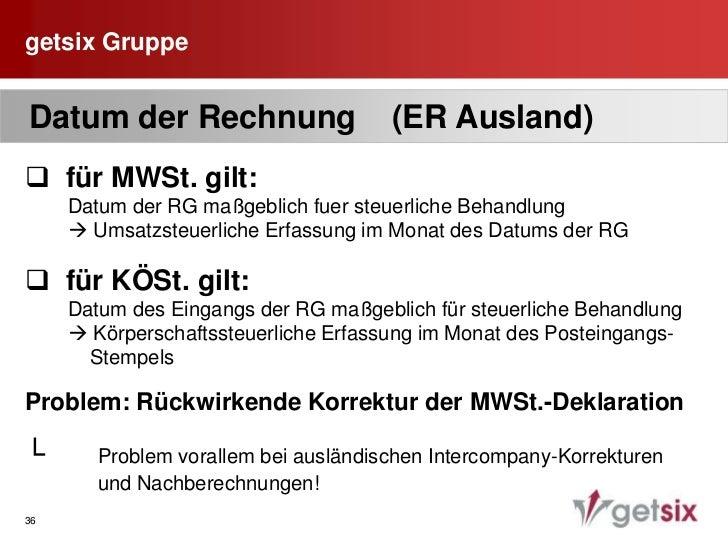 getsix Gruppe<br />31<br /> Datum der Rechnung (Inland PL)<br /><ul><li>7 Tage nach Lieferung/ DL-Leistungserbringung[UStG...