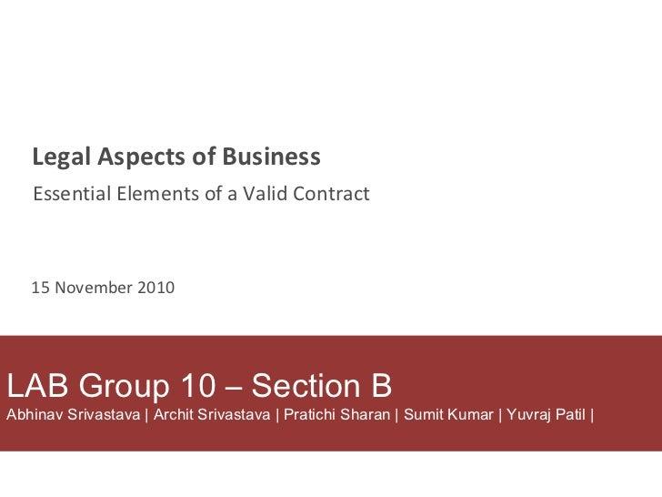 LAB Group 10 – Section B Abhinav Srivastava | Archit Srivastava | Pratichi Sharan | Sumit Kumar | Yuvraj Patil | Legal Asp...