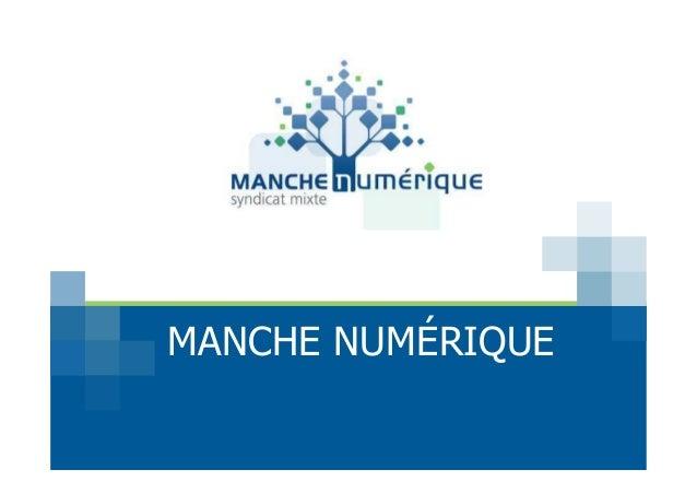 MANCHE NUMÉRIQUE